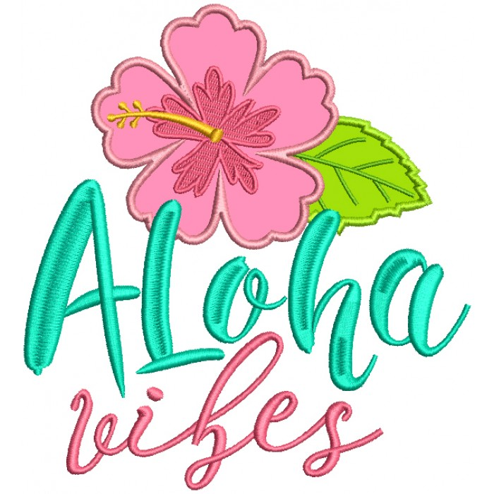 Aloha Vibes Hibiscus Applique Machine Embroidery Design Digitized Pattern