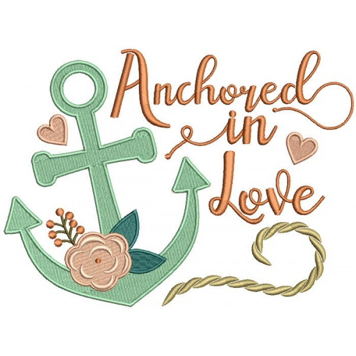 Anchored In Love Nautical Filled Machine Embroidery Design Digitized Pattern