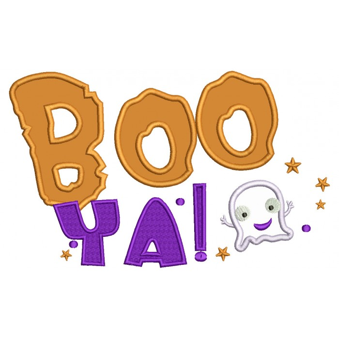 BOO YA Friendly Ghost Halloween Applique Machine Embroidery Design Digitized Pattern