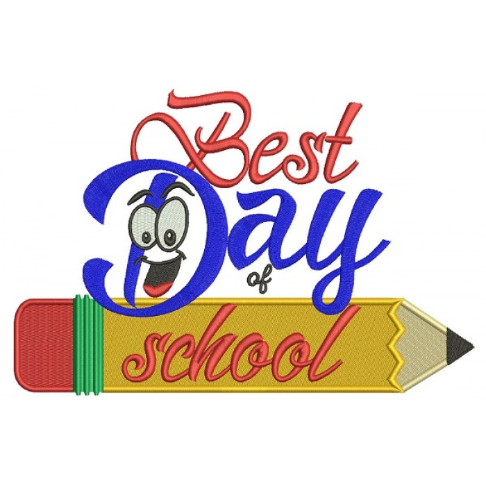 Best Day Of School Pencil Filled Machine Embroidery Design Digitized Pattern