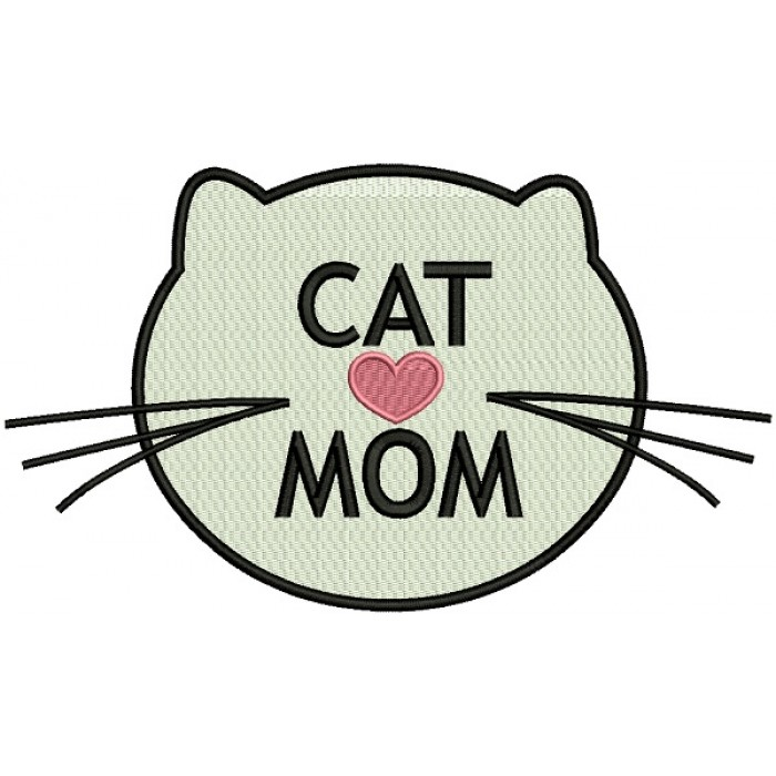 Cat Mom Filled Machine Embroidery Design Digitized Pattern