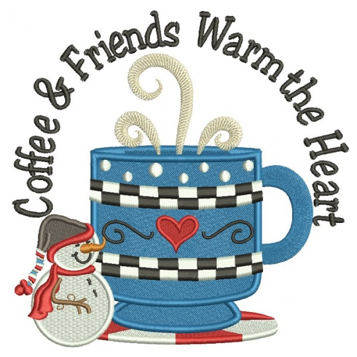 Coffee And Friends Warm The Heart Christmas Filled Machine Embroidery Design Digitized Pattern