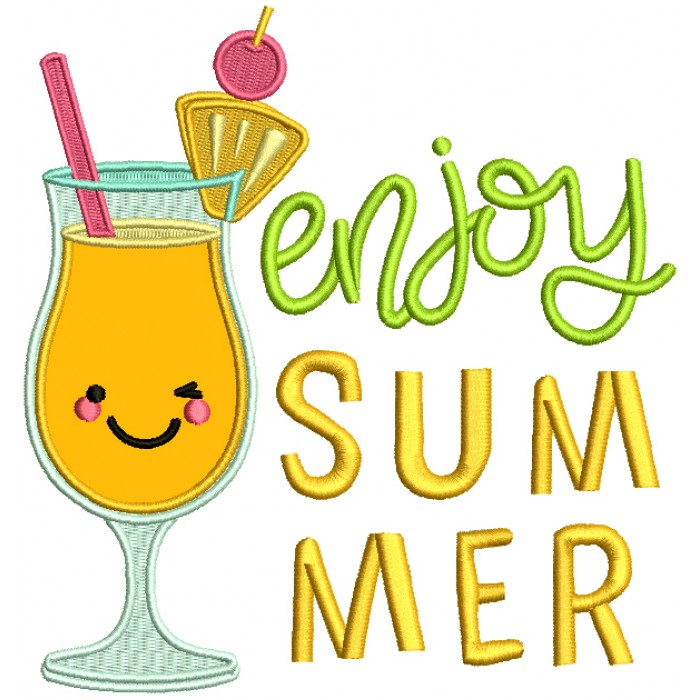 Enjoy Summer Cocktail Applique Machine Embroidery Design Digitized Pattern