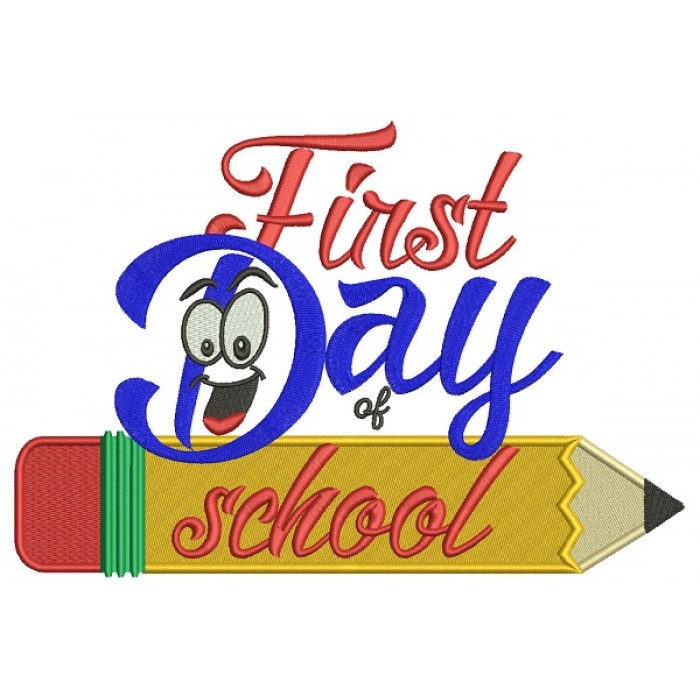 First Day Of School Pencil Filled Machine Embroidery Design Digitized Pattern