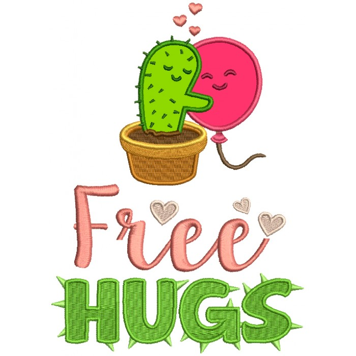 Free Hugs Cactus Hugging Balloon Applique Machine Embroidery Design Digitized Pattern