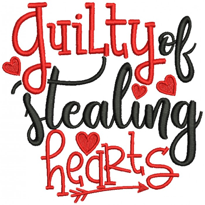 Guilty Of Stealing Hearts Filled Machine Embroidery Design Digitized Pattern