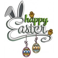 Happy Easter Two Chicks And Bunny Ears Applique Machine Embroidery Design Digitized Pattern