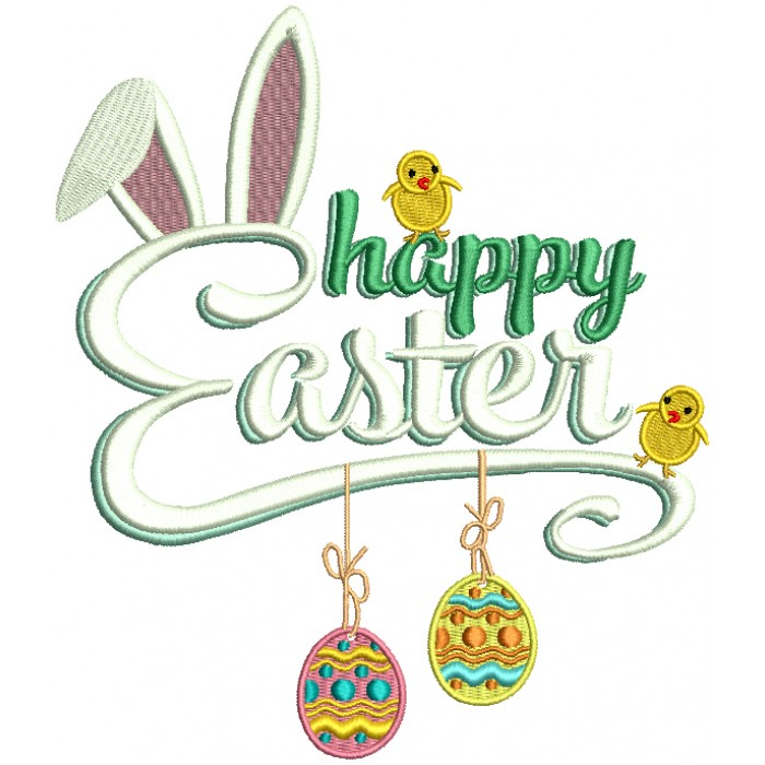 Happy Easter Two Chicks And Bunny Ears Filled Machine Embroidery Design Digitized Pattern
