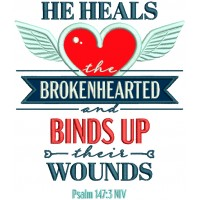 He Heals The Brokenhearted And Binds Up Their Wounds Psalm 147-3 NIV Bible Verse Religious Applique Machine Embroidery Design Digitized Pattern