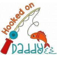 Hooked on Daddy Fishing Pole Catching Fish Applique Machine Embroidery Design Digitized Pattern