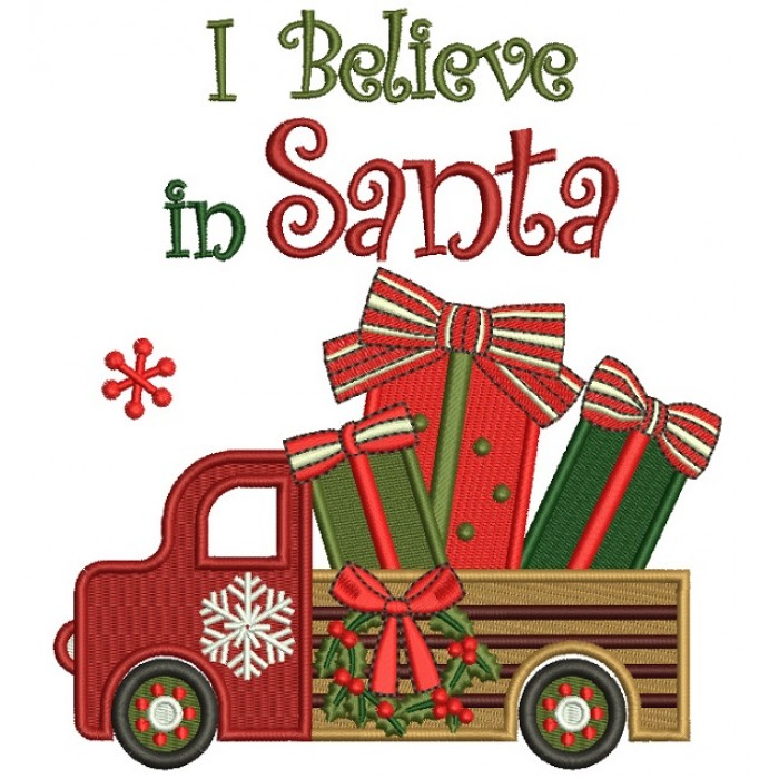 I Believe in Santa Christmas Truck With Toys Filled Machine Embroidery Design Digitized Pattern