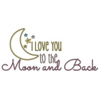 I Love You To The Moon Big Moon With Flowers And Back Applique Machine Embroidery Design Digitized Pattern
