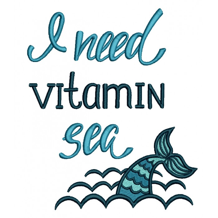 I need Vitamin Sea With Waves Filled Machine Embroidery Design Digitized Pattern
