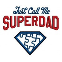 Just Call Me Super Dad Autism Awareness Applique Machine Embroidery Design Digitized Pattern