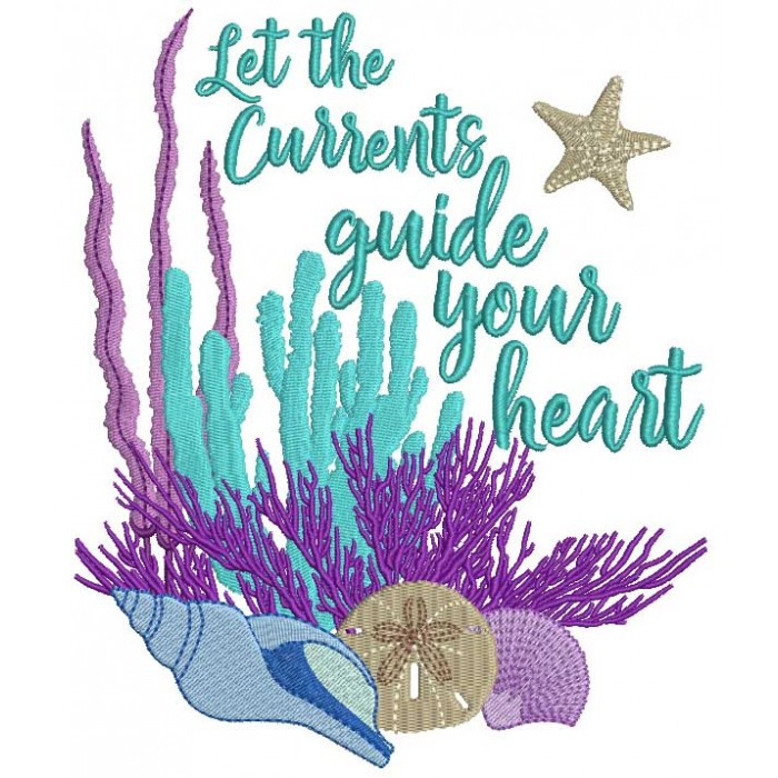 Let The Currents Guide Your Heart Nautical  Filled Machine Embroidery Design Digitized Pattern
