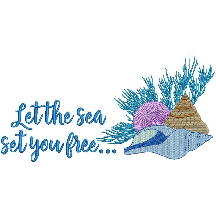 Let The Sea Get You Free Filled Machine Embroidery Design Digitized Pattern