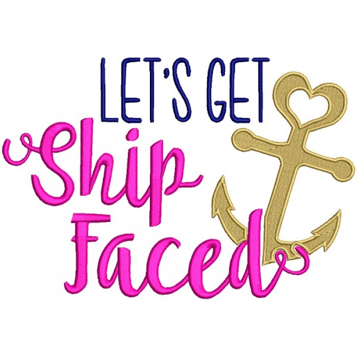 Let's Get Ship Faced Filled Machine Embroidery Design Digitized Pattern