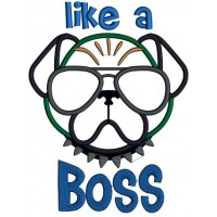 Like a Boss Dog Wearing Sunglasses Applique Machine Embroidery Design Digitized Pattern