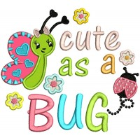 Little Butterfly Cute As a Bug Applique Machine Embroidery Design Digitized Pattern