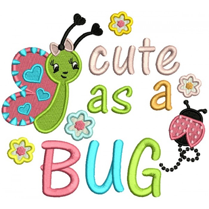 Little Butterfly Cute As a Bug Filled Machine Embroidery Design Digitized Pattern