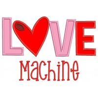 Love Machine Applique Machine Embroidery Design Digitized Pattern