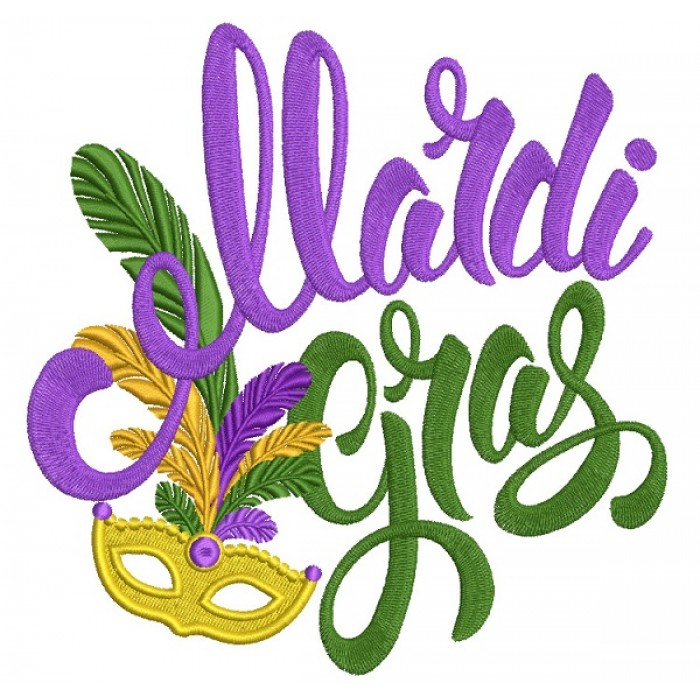 Mardi Grass Saying With Golden Mask Filled Machine Embroidery Design Digitized Pattern