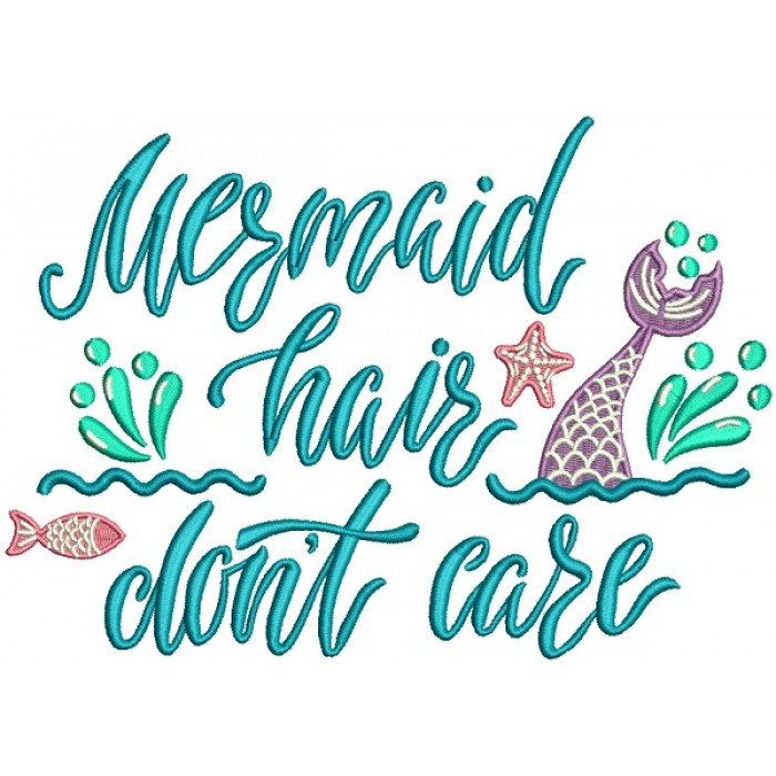69f81be09 Mermaid-Hair-Dont-Care -Filled-Machine-Embroidery-Design-Digitized-Pattern-700x700.jpg