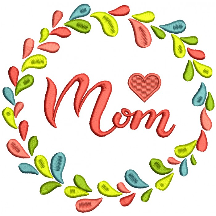 Mom Colorful Frame Filled Machine Embroidery Design Digitized Pattern