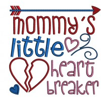 Mommy's Little Heart Breaker Applique Machine Embroidery Design Digitized Pattern
