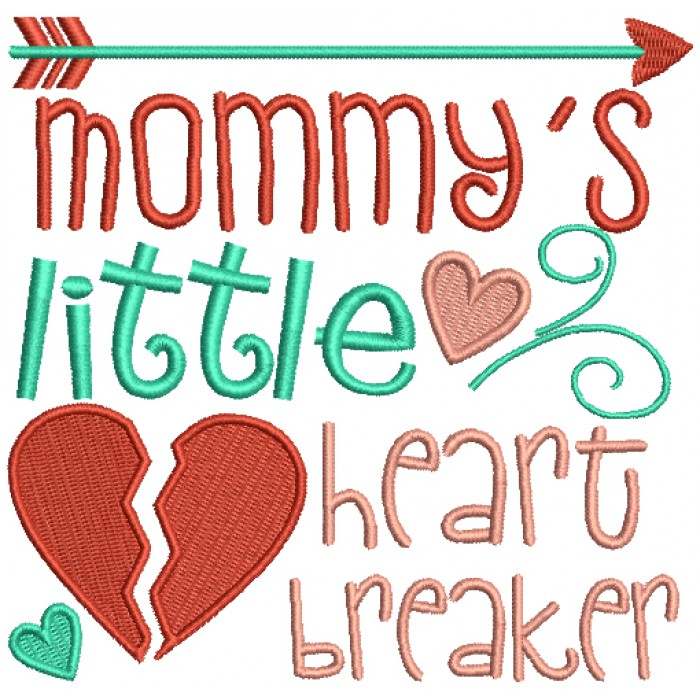 Mommy's Little Heart Breaker Filled Machine Embroidery Design Digitized Pattern
