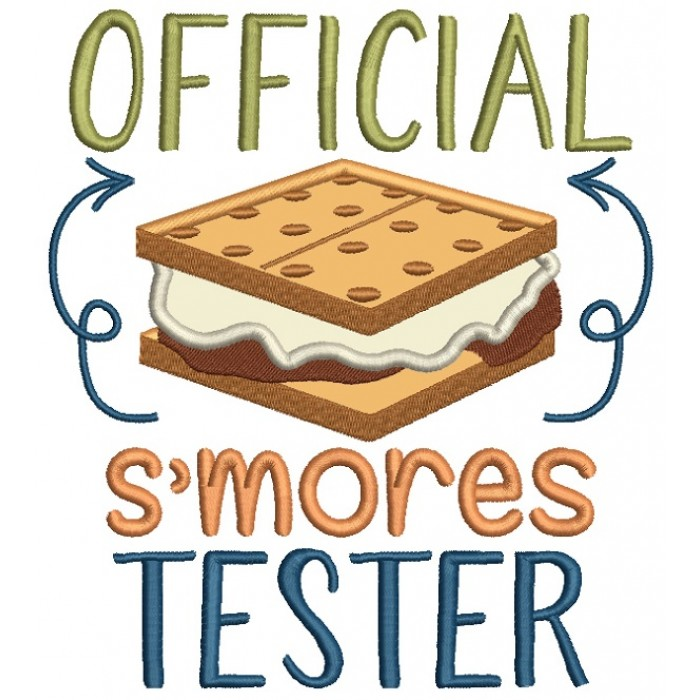 Official Smores Tester Applique Machine Embroidery Design Digitized Pattern