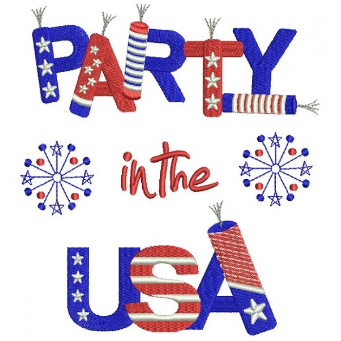 Party in the USA Patriotic Filled Machine Embroidery Design Digitized Pattern