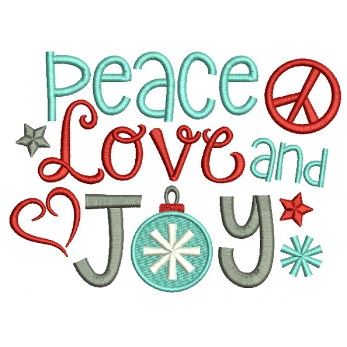 Peace Love And Joy Christmas Filled Machine Embroidery Design ...