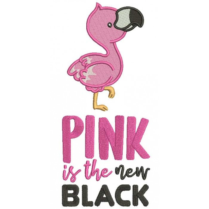 Pink Is The New Black Flamingo Filled Machine Embroidery Design Digitized Pattern
