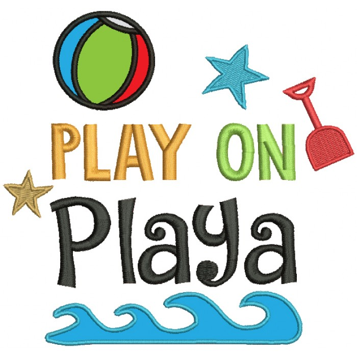 Play On Playa Beach Ball Summer Applique Machine Embroidery Design Digitized Pattern