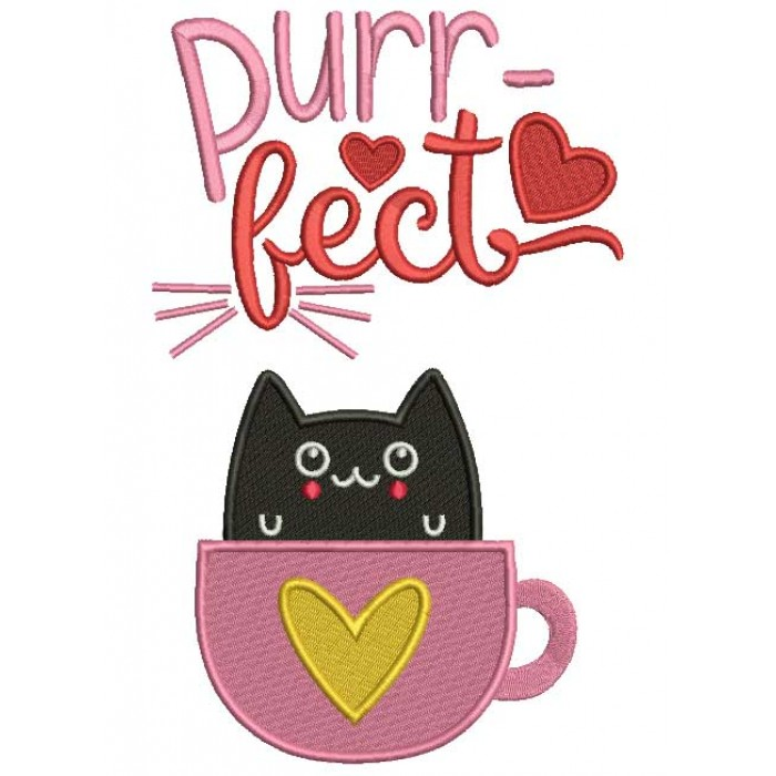 Purrfect Cat Cup Love Filled Machine Embroidery Design Digitized Pattern