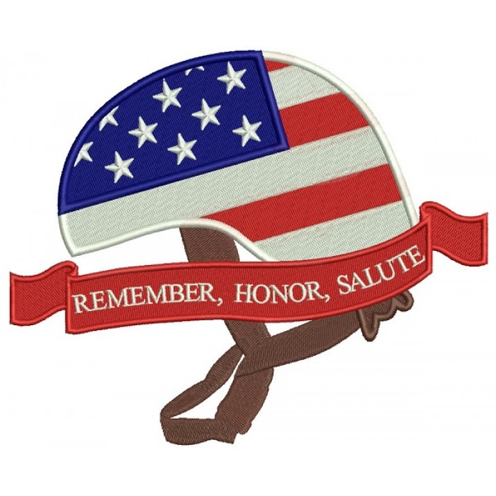 Remember Honor Salute American Flag Helmet Patriotic Filled Machine Embroidery Design Digitized Pattern