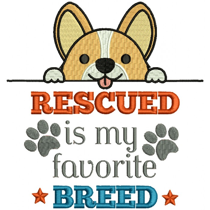 Rescued Is My Favorite Breed Dog Filled Machine Embroidery Design Digitized Pattern