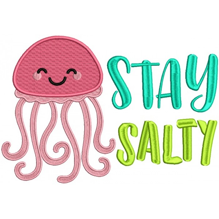 Stay Salty Cute Jellyfish Filled Machine Embroidery Design Digitized Pattern