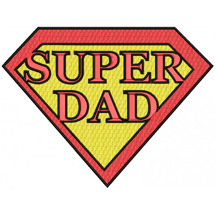 Super Dad He Is My Superhero Filled Machine Embroidery Design Digitized Pattern
