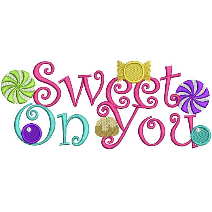 Sweet on You Filled Machine Embroidery Design Digitized Pattern
