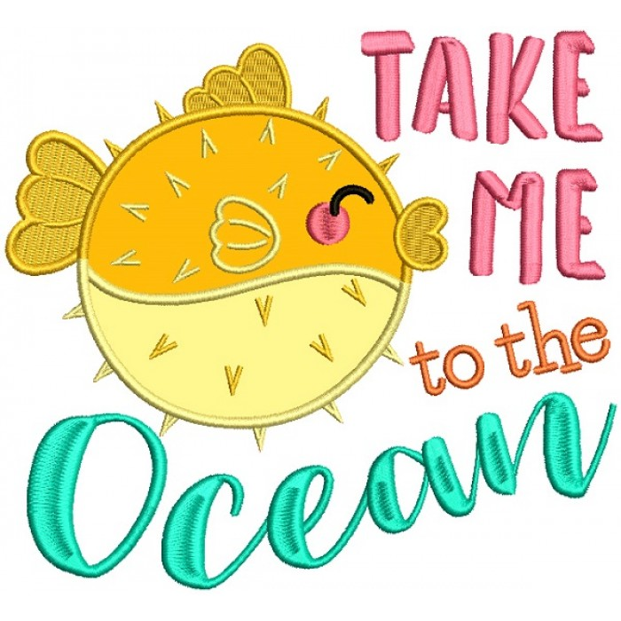 Take Me To The Ocean Blowfish Applique Machine Embroidery Design Digitized Pattern