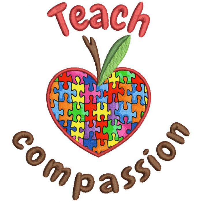 Teach Compassion Autism Awareness Applique Machine Embroidery Design Digitized Pattern