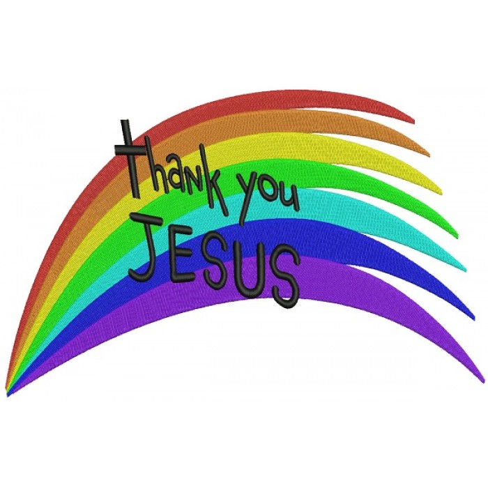 Thank you Jesus Rainbow Filled Machine Embroidery Design Digitized Pattern