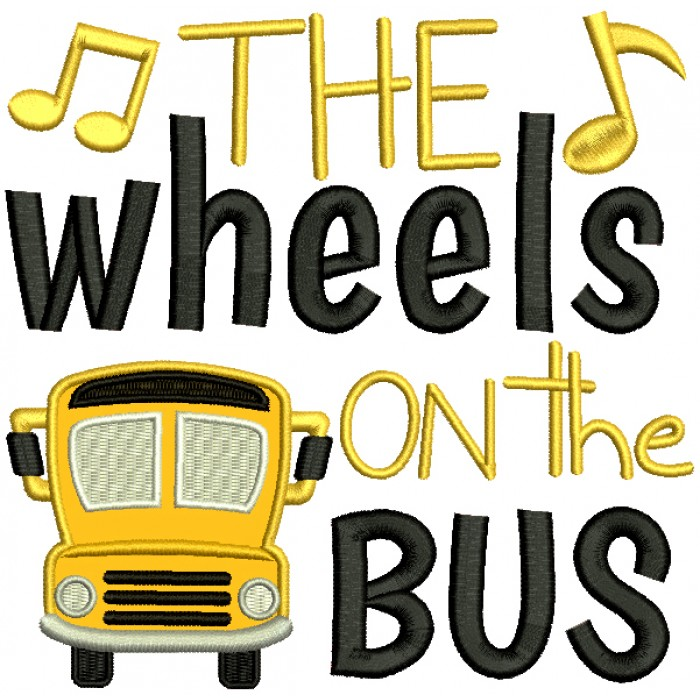 The Wheels On The Bus Children Rhymes Applique Machine Embroidery Design Digitized Pattern
