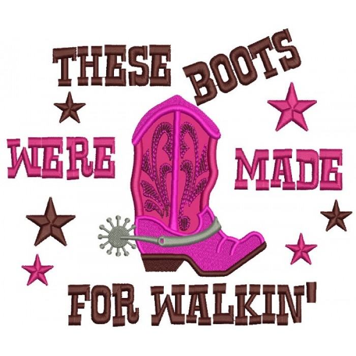 d1207943c75 These-Boots-Were-Made-For-Walking -Applique-Machine-Embroidery-Design-Digitized-Pattern-700x700.jpg