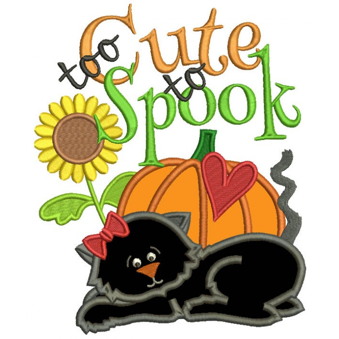 Too Cute To Spook Black Cat Halloween Applique Machine Embroidery Design Digitized Pattern