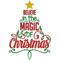 Believe In The Magic Of Christmas Filled Machine Embroidery Design Digitized Pattern