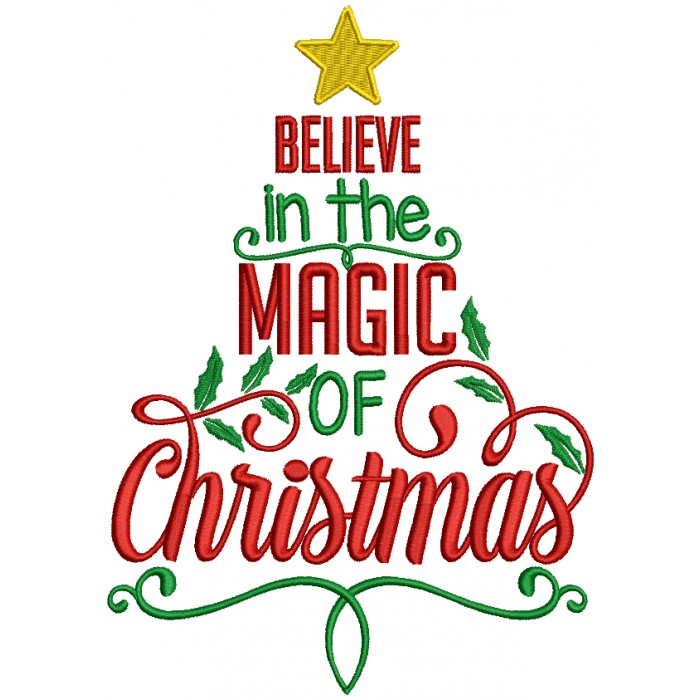 Magic Of Christmas.Believe In The Magic Of Christmas Filled Machine Embroidery Design Digitized Pattern