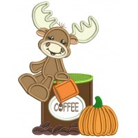 Cute Moose Sitting On a Cup Of Coffee Next To Pumpkin Fall Applique Thanksgiving Machine Embroidery Design Digitized Pattern
